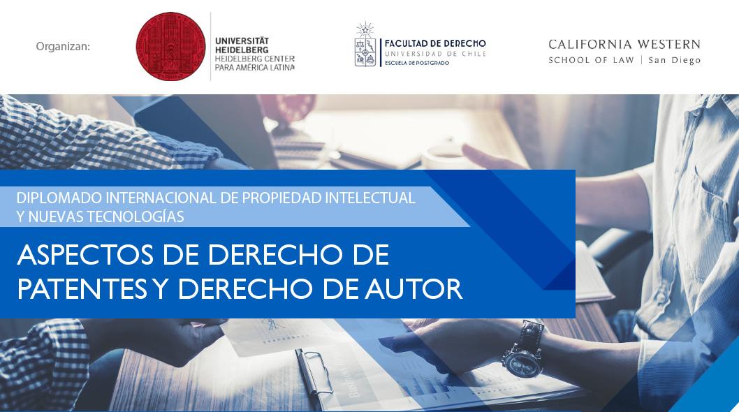 Diplomado – Aspectos de derecho de patentes y derecho de autor