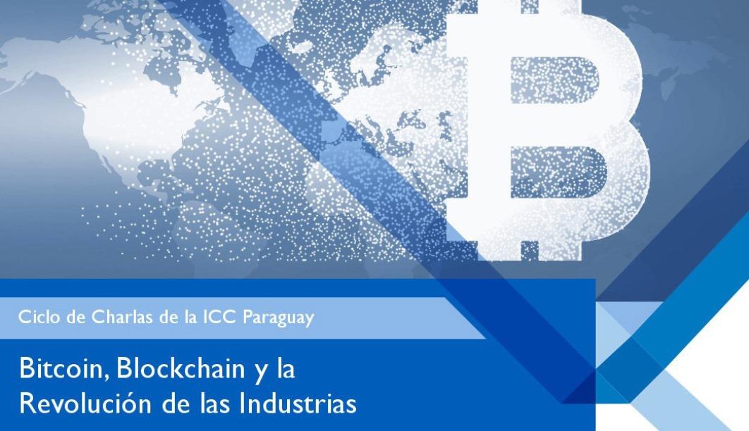 """Charla: """"Bitcoin, Blockchain, y la Revolución de las Industrias"""""""