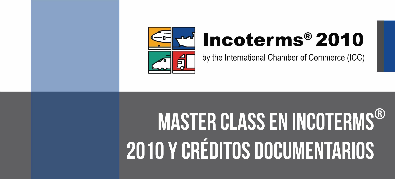 Master Class en Incoterms® 2010 y Créditos Documentarios